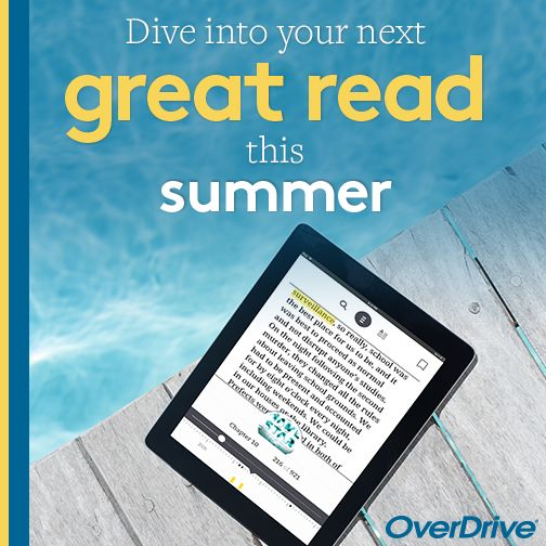 Summer OverDrive Post Tablet next to a Pool Dive into your next book