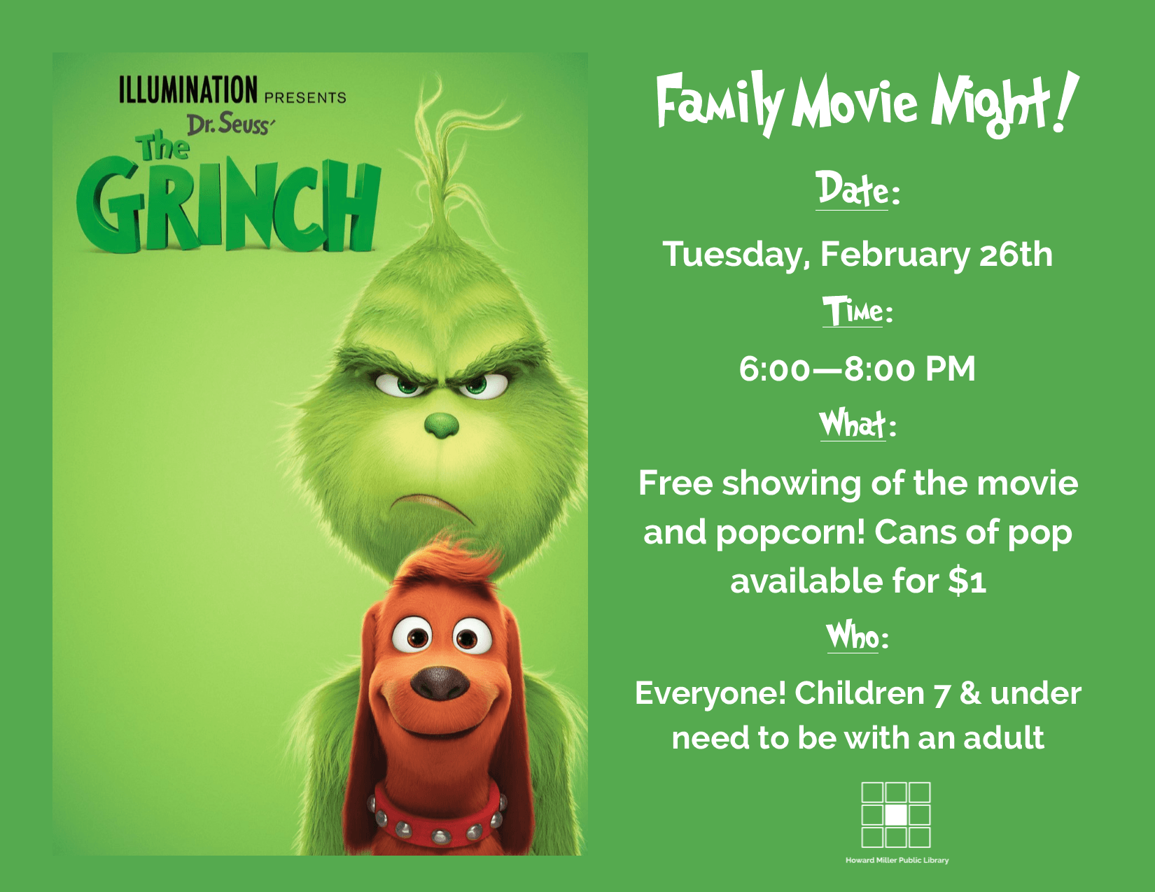 February Family Movie Night The Grinch 2.26.2019 6 PM