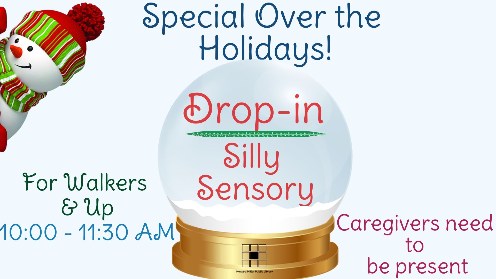 Drop-In Silly Sensory Over the Holidays from 10 AM to 1130 AM Walkers and up