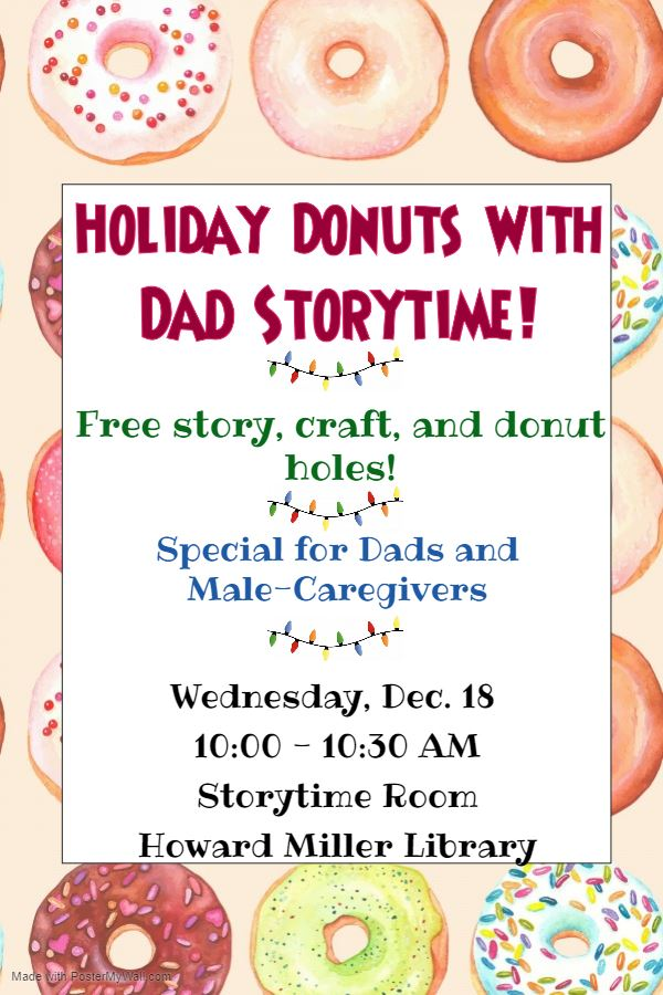 Holiday Donuts with Dad Storytime Wed Dec 18 at 10 AM Free Donut Holes - Made with PosterMyWall