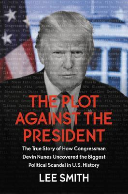 The Plot Against the President Book Cover
