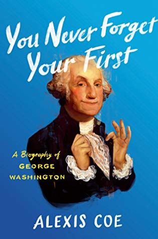 You Never Forget Your First Washington Book Cover