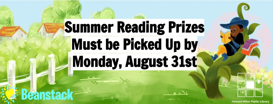 Prize Pickup Banner Prizes to be picked up by August 31